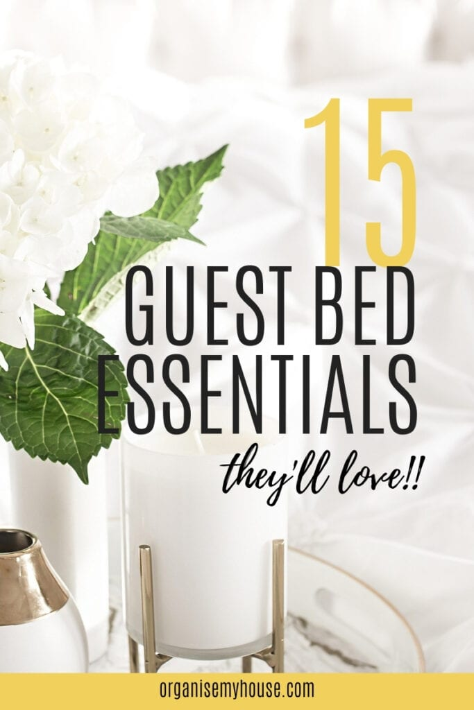 15 Guest Bedroom Essentials That Will Make Them Want To Stay