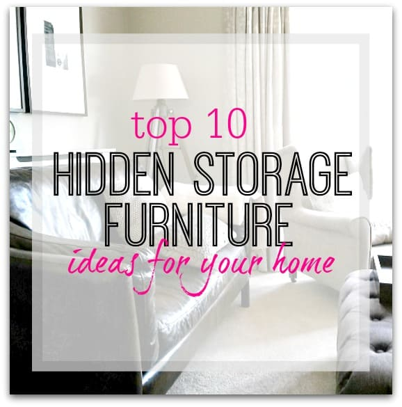 10 Ultimate Hidden Storage Furniture ideas for your home