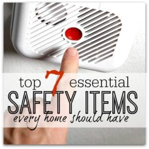 Top 7 essential safety items for the home