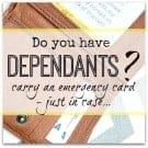 Emergency card for dependants at home