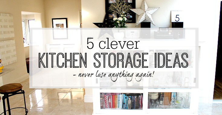 5 clever kitchen storage ideas never lose anything again