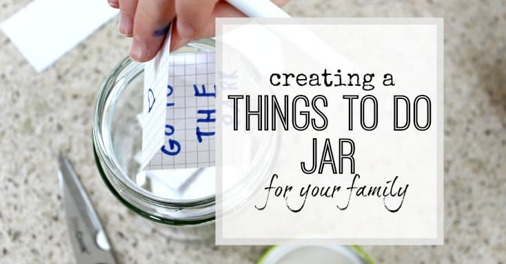 Creating a things to do jar for the family