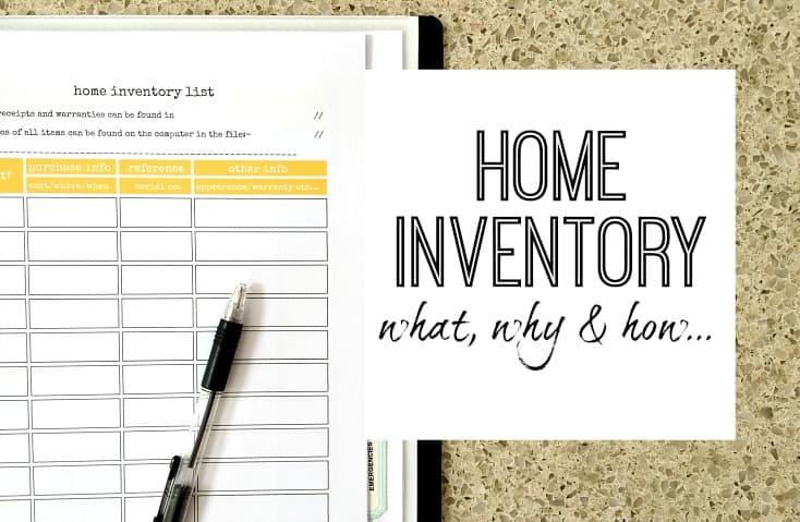 Home inventory - why every home should have one, how to create one, and what it is!