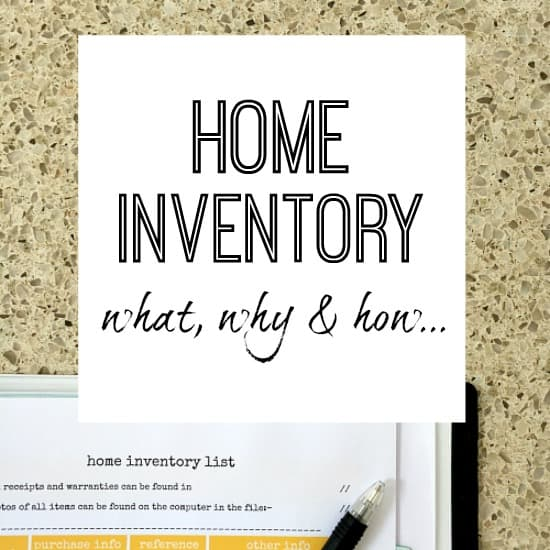 HOME INVENTORY – WHAT, HOW AND WHY?