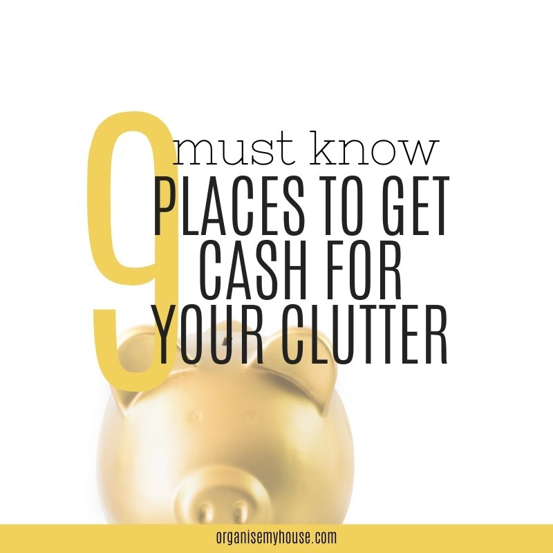 9 Places To Get Cash For Your Clutter - Sell Your Stuff And Make Money