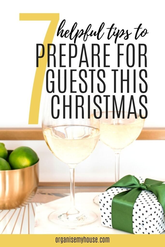 7 Helpful Tips to Help Prepare For Guests at Christmas