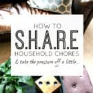 Household Chores - ways to share and make life easier. Home making and house keeping tips