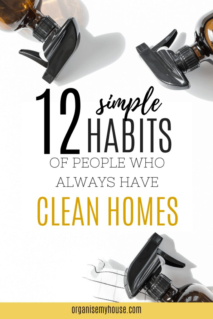 12 SIMPLE HABITS OF PEOPLE WHO ALWAYS HAVE A CLEAN HOME - 693 12 simple habits of people who always have a clean home 683x1024 1