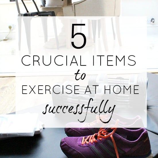 Exercise at home tips and items to help