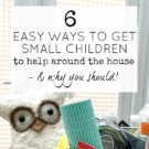 Ways to get children to help around the house. Kids helping with housework tips.