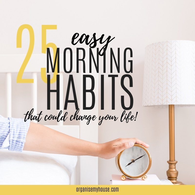 Hand reaching for alarm clock from bed with post title overlaid (25 morning habits)