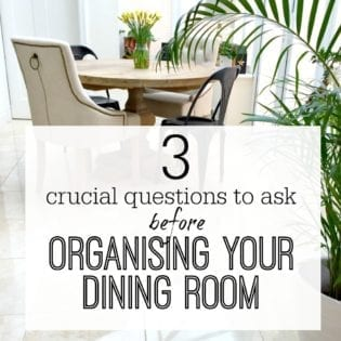 Questions to ask when organising your dining room / dining area