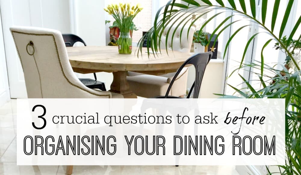 Dining room organising questions