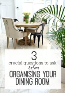 What to ask when you organise your dining room or dining area in your home. Design and organising questions for planning your dining room.