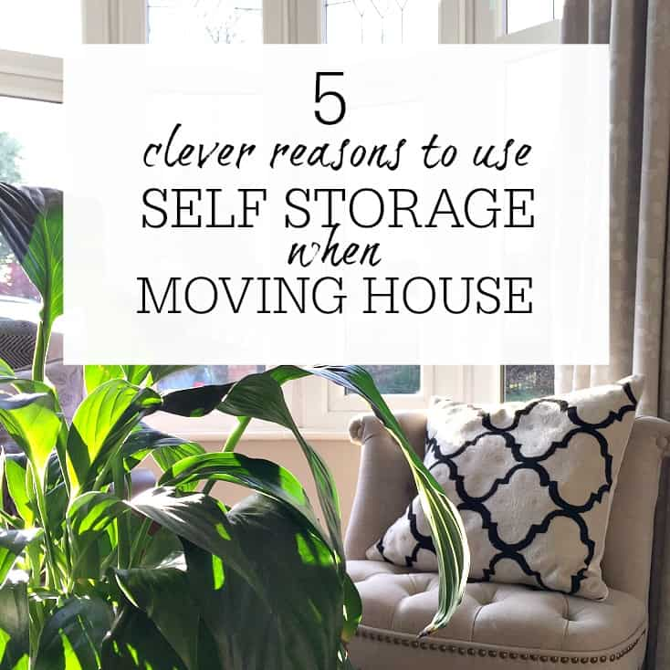 5 CLEVER REASONS TO USE SELF STORAGE WHEN MOVING HOUSE