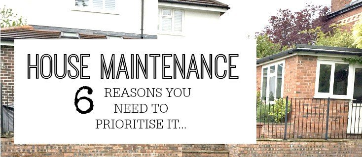 House Maintenance - why it's important