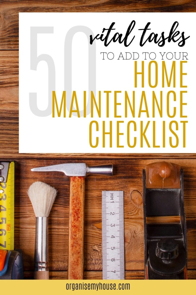 50 Tasks To Add To Your Home Maintenance Checklist - free printable