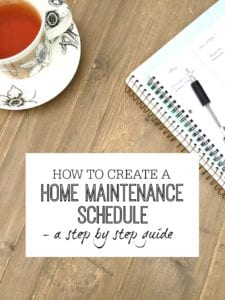 How to create a home maintenance schedule - step by step guide. Make it easy and never forget a task again.
