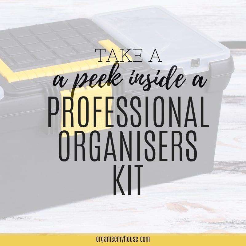 A Peek Inside The Kit Of A Professional Organiser