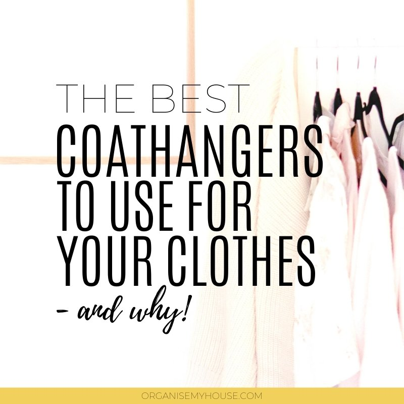 The Best Type Of Coathanger To Get For Your Wardrobe