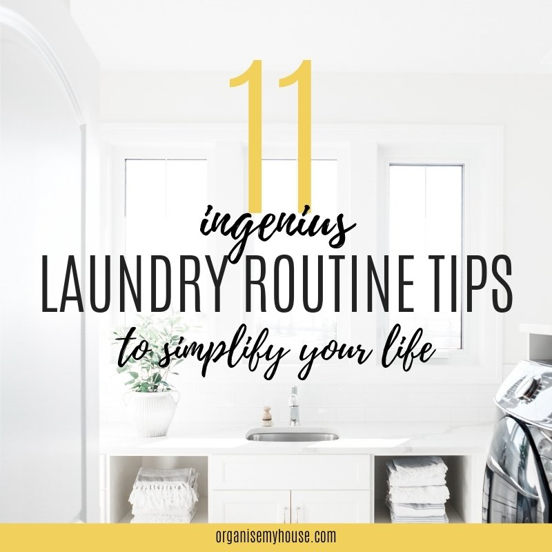 11 Ingenius Laundry Routine Tips That Will Simplify Your Life