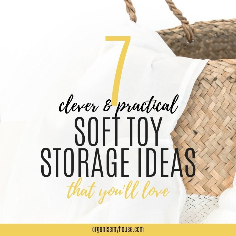 7 Clever (& Practical) Kids Soft Toy Storage Ideas