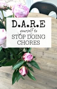 Stop doing chores - 4 great ways to make sure you do less around the house but still get things done. Delegate, Automate, Reduce and Eliminate and you will get your housework done easily!
