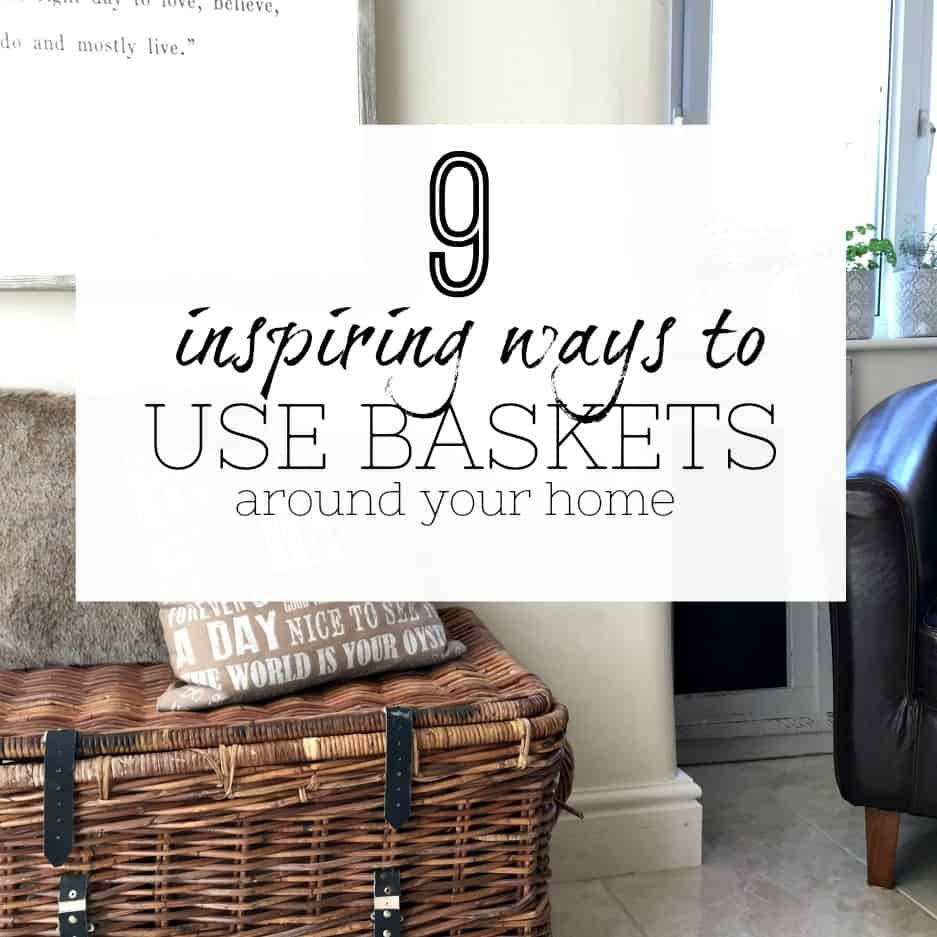 Inspiring ways to use baskets at home - Small storage - home storage ideas - interior design - storage using baskets