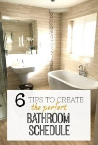 Create the perfect Bathroom Schedule for you and your family so you have less stress each morning and evening. Bathroom routine, bathroom tips.