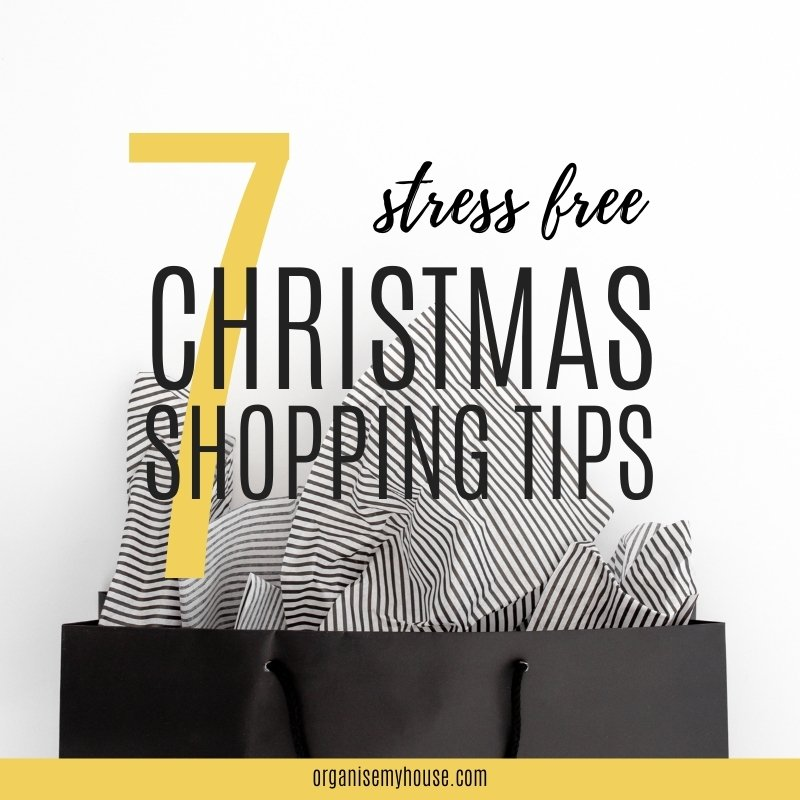7 Stress free (and easy!) Christmas Shopping Tips
