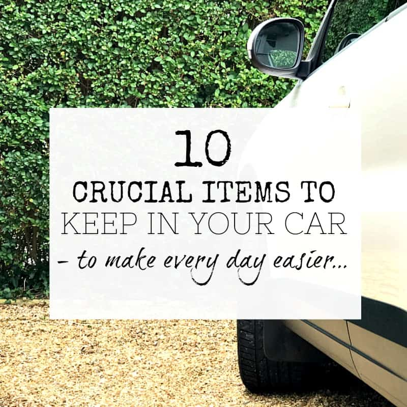 10 CRUCIAL ITEMS YOU SHOULD KEEP IN YOUR CAR TO MAKE EVERY DAY EASIER