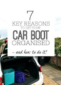 Ways to get your car boot organised - reasons to get your car boot organised - step by step guide to help get your car organised - declutter your car