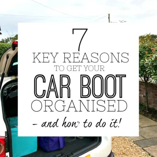 Organise your car boot tips and tricks
