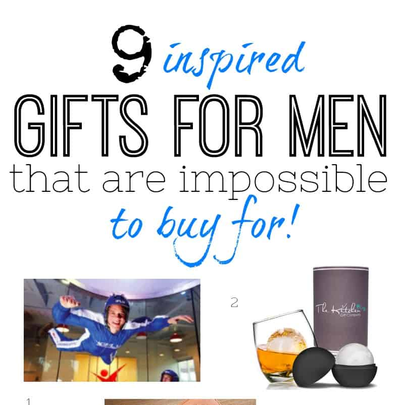 9 INSPIRED GIFT IDEAS FOR MEN WHO ARE IMPOSSIBLE TO BUY FOR