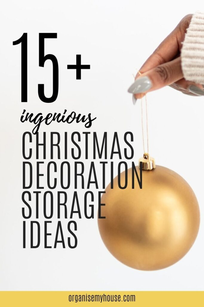 Over 15 Ingenious Christmas Decoration Storage Ideas You'll Love!