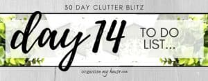 Day 14 of the 30 day declutter challenge