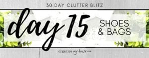 Day 15 of the 30 day declutter challenge