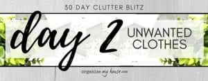 Day 2 of the 30 day declutter challenge