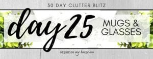 Day 25 of the 30 day declutter challenge