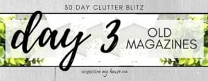 Day 3 of the 30 day declutter challenge