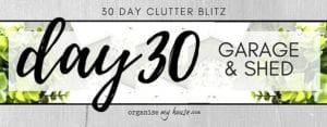 Day 30 of the 30 day declutter challenge