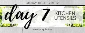 Day 7 of the 30 day declutter challenge