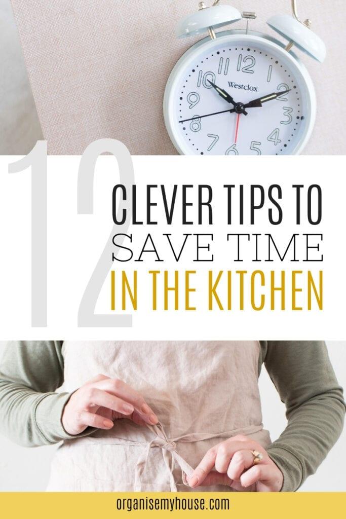 12 Time Saving Kitchen Tips