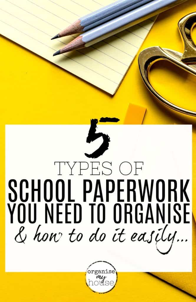 5 Types of School Paperwork that needs sorting NOW - and exactly How to do it!