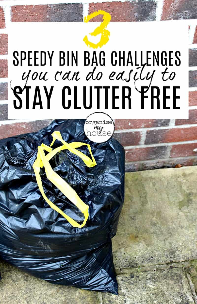 "Bin bag with yellow handle, and wording overlaid saying ""3 easy bin bag challenges you can do easily to stay clutter free"""