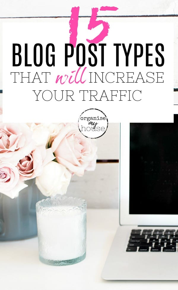 "Laptop with pink flowers and white candle, with title wording overlaid ""15 blog post types that will increase your traffic"""