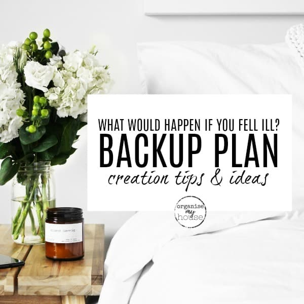 WHAT WOULD HAPPEN IF YOU FELL ILL? – WHY HAVING A BACKUP PLAN IS CRUCIAL