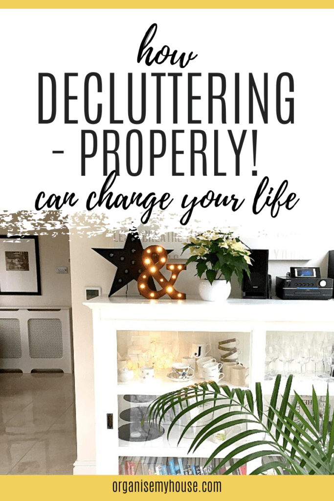 How decluttering - properly - can change your life