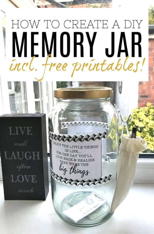 "Memory Jar on window sill with wording at the top ""create a DIY Memory Jar with free printables'"