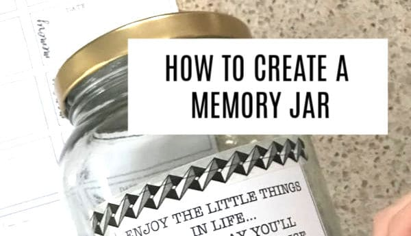How To Create Your Own Diy Memory Jar Step By Step Free Printables